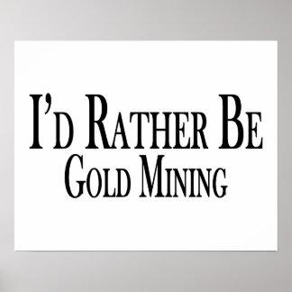 Poster Soyez plutôt extraction de l'or