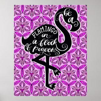 Poster Soyez un flamant en troupeau des pigeons