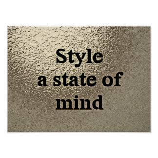 Poster Style a state ou mind - l'affiche