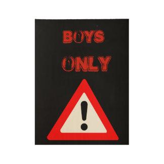 Poster Sur Bois Affiche de garçons seulement