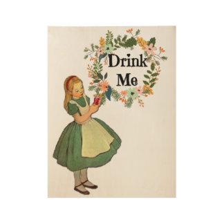 Poster Sur Bois Alice au pays des merveilles me boivent le décor