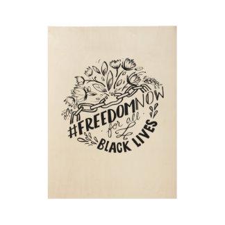 "Poster Sur Bois #FreedomNow, 19"" x 14,5 """