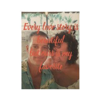 Poster Sur Bois Histoire d'amour - changez la photo en votre amour