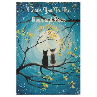Poster Sur Bois Je t'aime à la lune et au chat arrière
