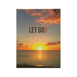 Poster Sur Bois Laissé allez laisser Dieu