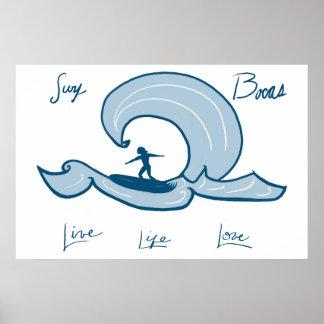 Poster Surfant - la vie, vivent affiche surfante bleue