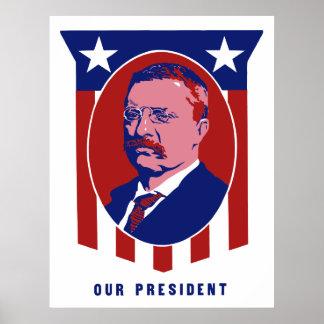 Poster Teddy Roosevelt -- Notre président