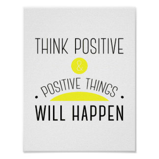 Poster ThinkPositive et choses positives se produiront