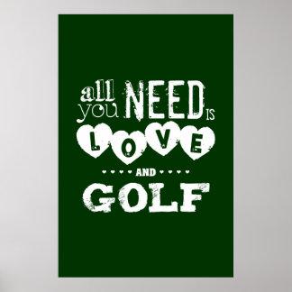 Poster Tout que vous avez besoin est amour et golf