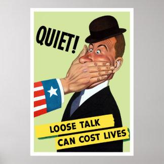 Poster Tranquillité ! L'entretien lâche peut coûter les