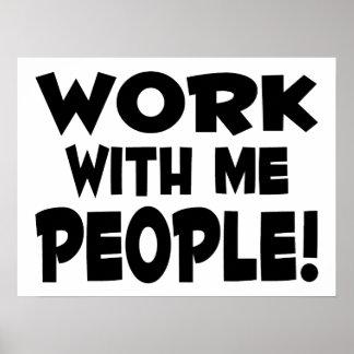 Poster Travail avec moi travail d'équipe de personnes