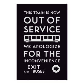 Poster TTC - Affiche hors service d'excuses