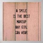 Poster Un sourire est le meilleur maquillage que