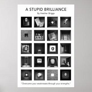 Poster Une affiche stupide 13x19 de brillant