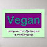 Poster Végétalien. Puisque l'alternative est impensable