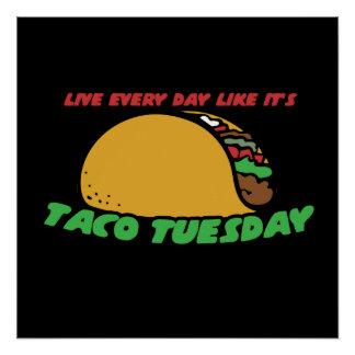 Poster Vivent chaque jour comme c'est taco mardi