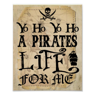 Poster Yo Ho une vie de pirates pour moi signe