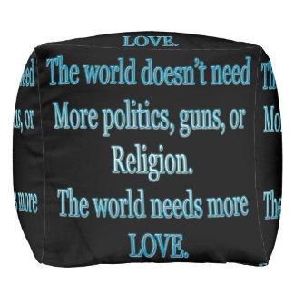 Pouf Le monde a besoin de plus d'amour