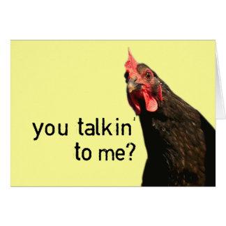 Poulet drôle d'attitude - vous talkin à moi ? carte de vœux