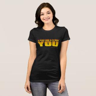 Pour connaître Dieu est de vous connaître (le TM) T-shirt