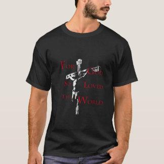 Pour Dieu ainsi aimé le monde T-shirt