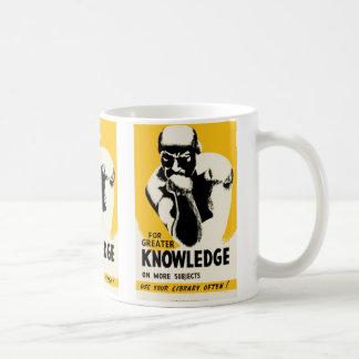 Pour la plus grande connaissance mug