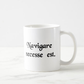 Pour naviguer est nécessaire mug