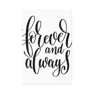 Pour toujours et toujours toile