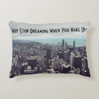 Pourquoi cessez de rêver quand vous vous réveillez coussins décoratifs