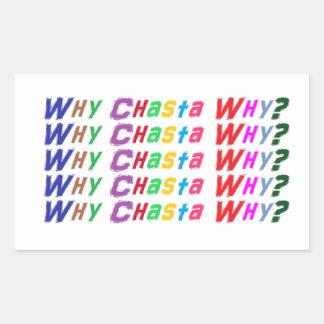 Pourquoi Chasta pourquoi ? Autocollants