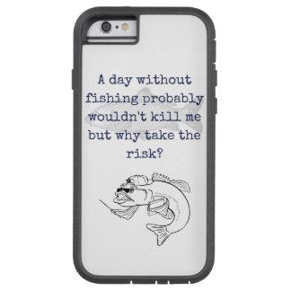 """""""Pourquoi couverture de xtreme d'iphone de pêche Coque Tough Xtreme iPhone 6"""