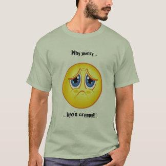 Pourquoi le T-shirt misérable de la vie