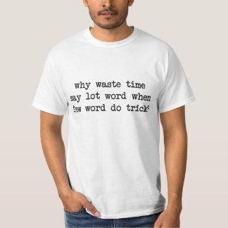 Pourquoi le temps de rebut indiquent que mot de t-shirts