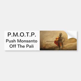 poussez Monsanto outre du pali Autocollant Pour Voiture