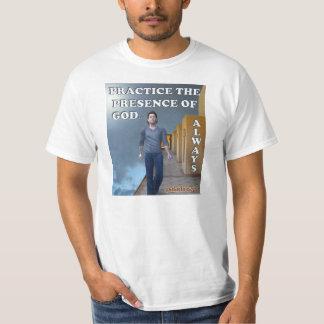 Pratique de la présence de Dieu… Toujours T-shirt