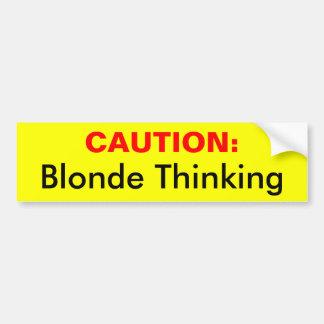 PRÉCAUTION : , Pensée de blonde Autocollant Pour Voiture