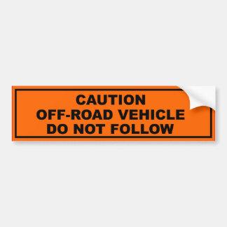 Précaution, véhicule tous terrains autocollant pour voiture