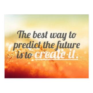 Prédisez l'avenir - citation de motivation carte postale