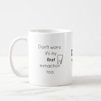 Première extraction de dent ! mug