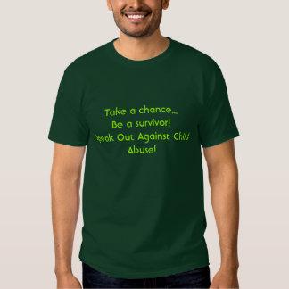 Prenez des risques… soit un survivant ! Parlez T-shirt