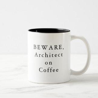 PRENEZ GARDE, architecte sur la tasse de café