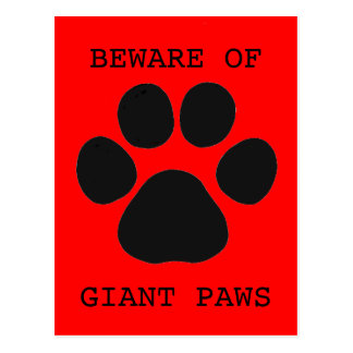 Prenez garde de la carte postale géante de pattes