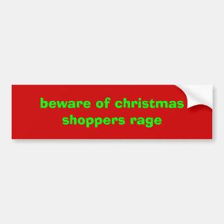 prenez garde de la rage de clients de Noël Autocollant De Voiture