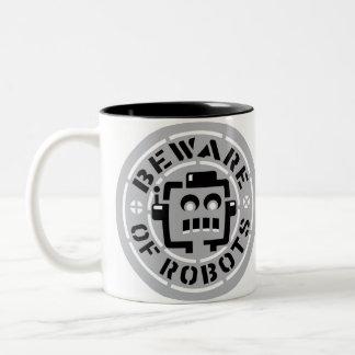Prenez garde de la tasse de robots