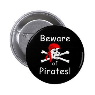 Prenez garde du bouton de pirates badge