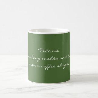 Prenez-moi sur de longues promenades mug