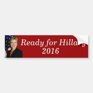 Préparez pour Hillary 2016 Autocollant De Voiture