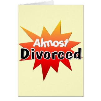 Presque divorcé carte de vœux