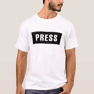 PRESSEZ le signe pour des journalistes T-shirt