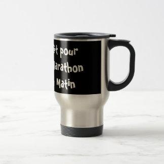 Prêt pour le marathon du matin mug de voyage en acier inoxydable